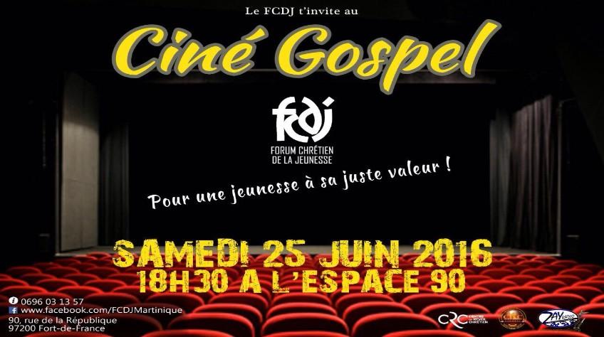 Cinegospel25juin2016 for 25 juin 2016